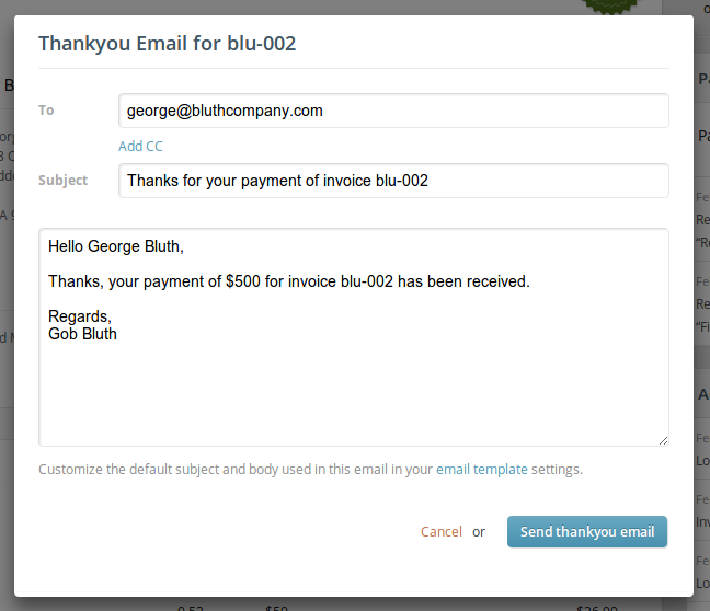 A thank you email for an invoice payment can be sent in a few seconds